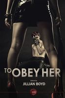 To Obey Her - Femdom Erotica Stories - Jillian Boyd