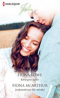 Kirurgens hjerte / Jordemoderens lille mirakel - Fiona McArthur,Fiona Lowe