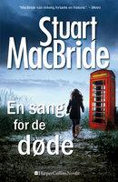En sang for de døde - Stuart MacBride