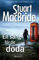 En sång för de döda - Stuart MacBride