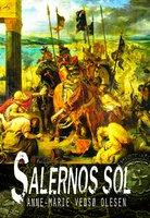 Salernos sol - Anne-Marie Vedsø Olesen