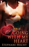 Going With My Heart - Stephani Hecht