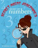 Secret Agent Josephine's Numbers - Brenda Ponnay