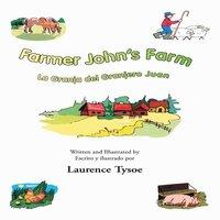 Farmer John's Farm - Laurence Tysoe