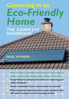 Converting to an EcoFriendly Home - Paul Hymers