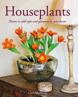 Houseplants - Clare Matthews