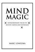 Mind Magic - Marc Lemezma