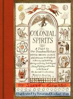 Colonial Spirits - Steven Grasse