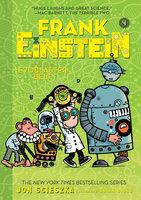 Frank Einstein and the EvoBlaster Belt (Frank Einstein series #4) - Jon Scieszka