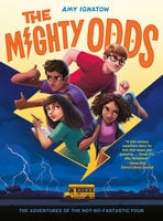 The Mighty Odds (The Odds Series #1) - Amy Ignatow