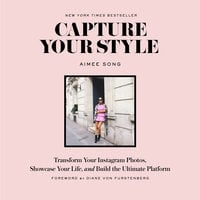 Capture Your Style - Aimee Song