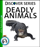 Deadly Animals - Xist Publishing