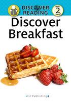Discover Breakfast - Xist Publishing