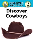 Discover Cowboys - Xist Publishing