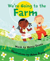 We're Going to the Farm - Nancy Streza