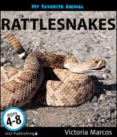 My Favorite Animal: Rattlesnakes - Victoria Marcos