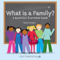 What is a Family? - Tamia Sheldon