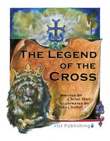 The Legend of the Cross - Chrissi Hart