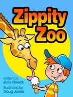 Zippity-Zoo: A Magical Zoo - Julia Dweck