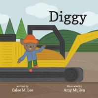 Diggy - Calee M. Lee