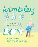 Wimbley the Wonder Boy - Angela Hawkins