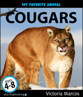My Favorite Animal: Cougars - Victoria Marcos