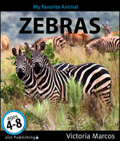 My Favorite Animal: Zebras - Victoria Marcos