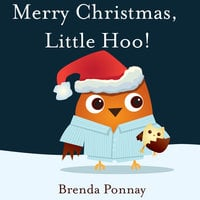 Merry Christmas, Little Hoo! - Brenda Ponnay