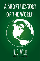 A Short History of the World - H.G. Wells