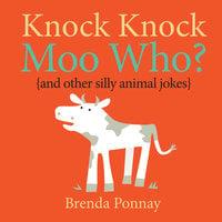 Knock Knock, Moo Who? - Brenda Ponnay