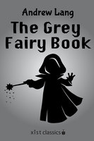 The Gray Fairy Book - Andrew Lang