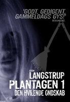 Plantagen 1 - Steen Langstrup