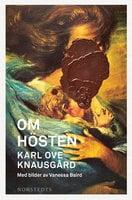 Om hösten - Karl Ove Knausgård