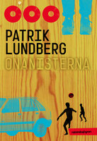 Onanisterna - Patrik Lundberg