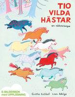 Tio vilda hästar - Grethe Rottböll, Lisen Adbåge