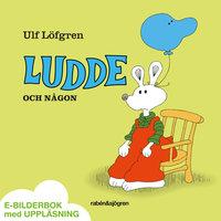 Ludde och någon - Ulf Löfgren