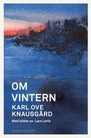 Om vintern - Karl Ove Knausgård