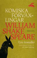Komiska förväxlingar - Fyra komedier - William Shakespeare