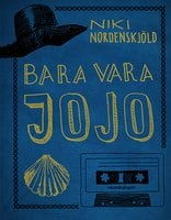 Bara vara Jojo - Niki Nordenskjöld