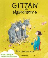 Gittan och älgbrorsorna - Pija Lindenbaum