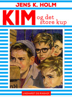 Kim og det store kup - Jens K. Holm