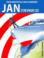 Jan stævner ud - Knud Meister, Carlo Andersen