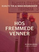 Hos fremmede venner - Nina Rasmussen, Hjalte Tin