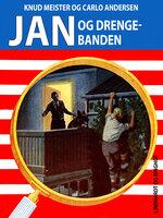 Jan og drengebanden - Knud Meister,Carlo Andersen