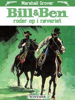 Bill og Ben roder op i røveriet - Marshall Grover