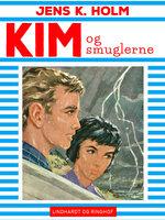 Kim og smuglerne - Jens K. Holm