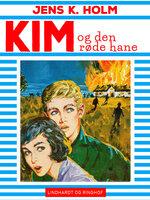 Kim og den røde hane - Jens K. Holm