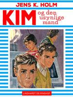 Kim og den usynlige mand - Jens K. Holm