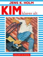 Kim klarer alt - Jens K. Holm