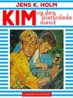 Kim og den platfodede mand - Jens K. Holm